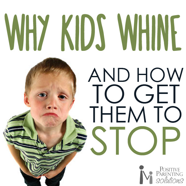 why do kids whine