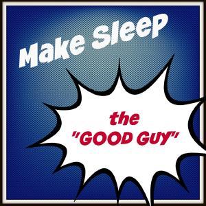 Making Sleep the