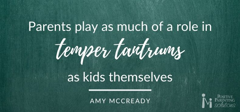 Parents play a role in temper tantrums quote