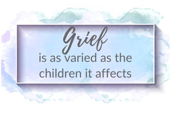 Grief is as varied as the child it affects