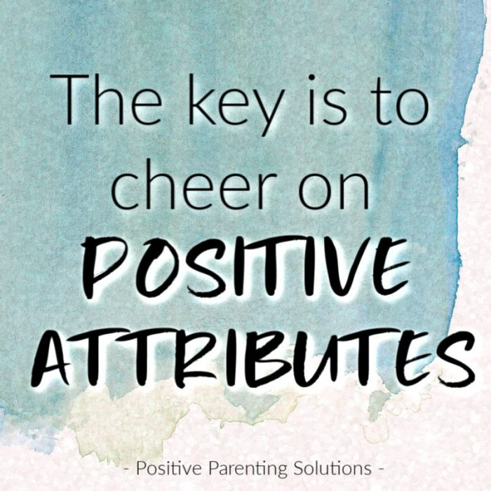 Cheer on Positive Attributes