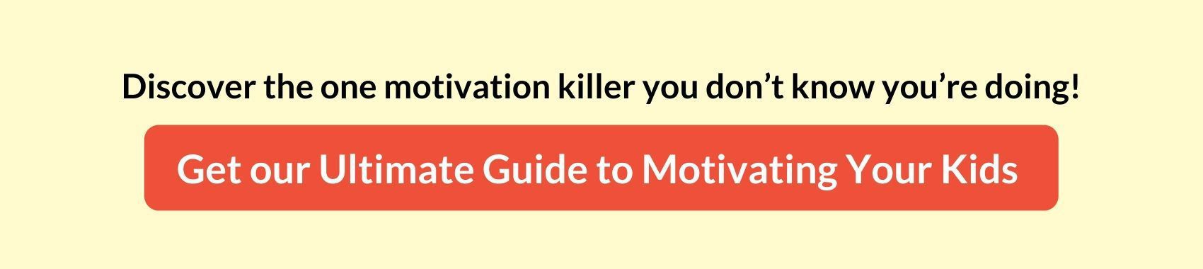 Ultimate Guide for Motivating Kids