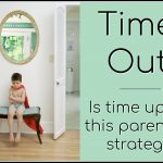 Problems with time out and alternatives to time out