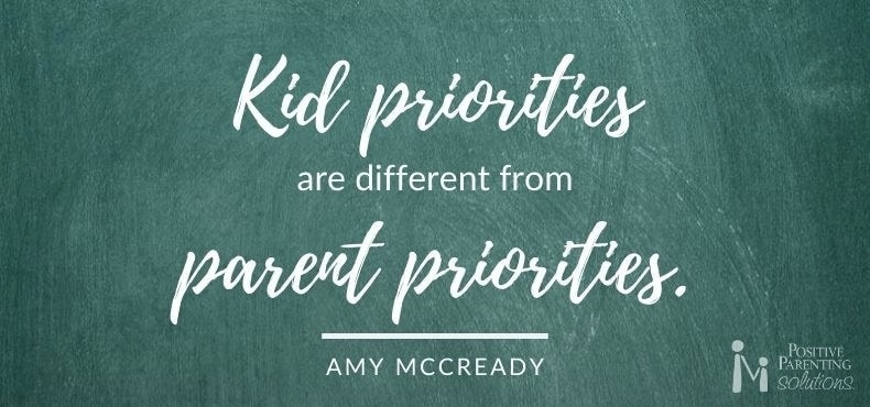 kid priorities are different from parent priorities